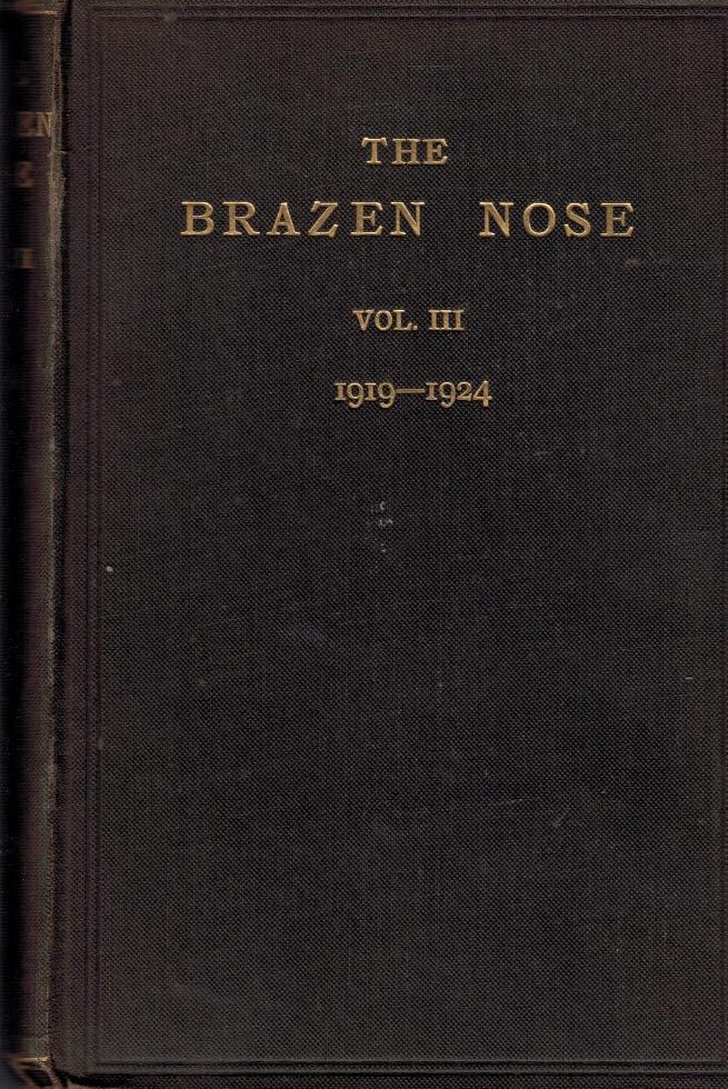 [BRASENOSE COLLEGE OXFORD] - The Brazen Nose. A College Magazine. Volume III. 1919-1924