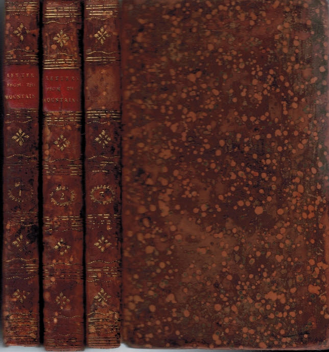 [GRANT, ANNE MACVICAR] - Letters from the Mountains. Being the Correspondence of a Lady between the Years 1773 and 1807. Three Volume Set