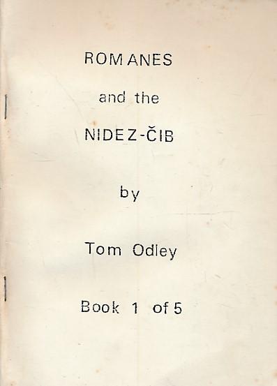 ODLEY, O TOM - Romanes and the Nidez-Cib. Book 1 [One]