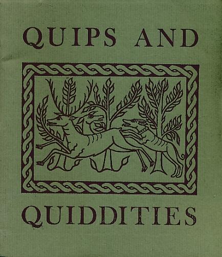 SCUPHAM, CAROLA [ED.] - Quips and Quiddities a Latin Rag-Bag