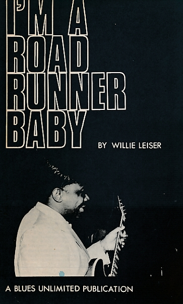 LEISER, WILLIE - I'm a Road Runner Baby