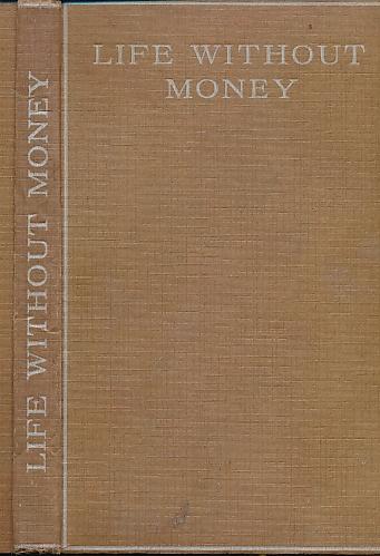 [A SURVIVOR] - Life without Money