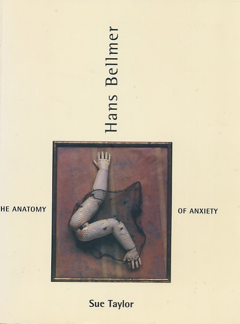 Barter Books : Bellmer, Hans; Taylor Sue : The Anatomy of Anxiety