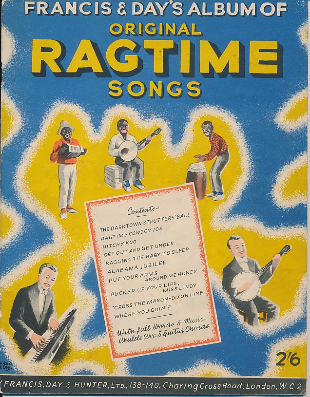 FRANCIS DAY & HUNTER LTD - Francis and Day's Album of Original Ragtime Songs