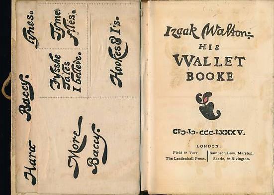 CRAWHALL, JOSEPH - Izaak Walton: His Wallet Booke. Signed Copy