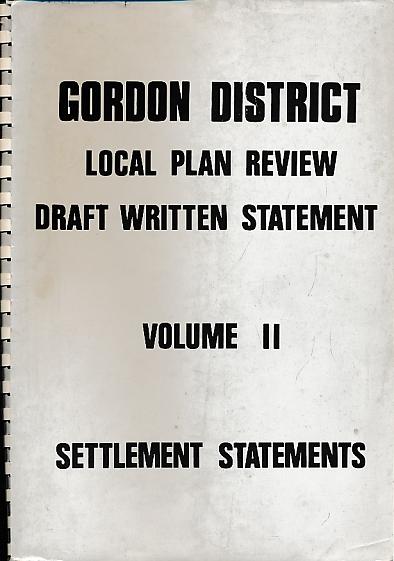 [SCOTT, E GERALDINE] - Gordon District Local Plan Review - Draft Written Statement. Volume II