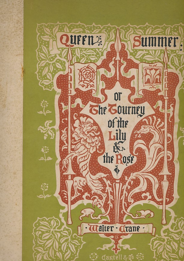 CRANE, WALTER - Queen Summer, or, the Journey of the Lily of the Rose. Large Paper Edition