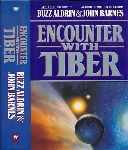ALDRIN, BUZZ; BARNES, JOHN - Encounter with Tiber