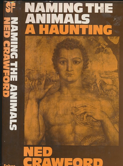 CRAWFORD, NED - Naming the Animals: A Haunting