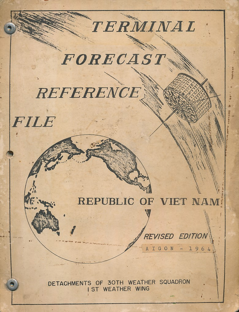 30TH WEATHER SQUADRON, 1ST WEATHER WING - Terminal Forecast Reference File Republic of Viet Nam [Vietnam]