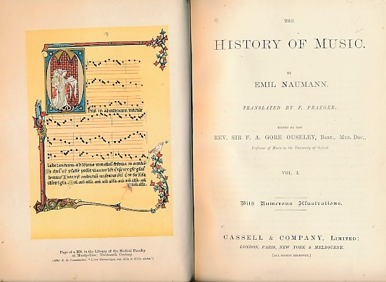 NAUMANN, EMIL; OUSELEY, F A GORE [ED.] - The History of Music. 2 Volume Set