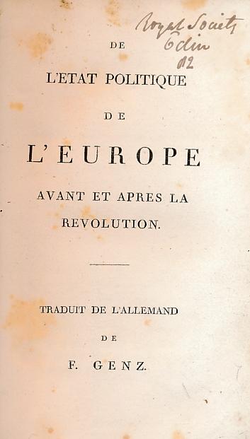 [ROYAL SOCIETY OF EDINBURGH] - De L'Etat Politique de L'Europe Avant Et Apres la Revolution. [the Political State of Europe Before and After the Revolution]