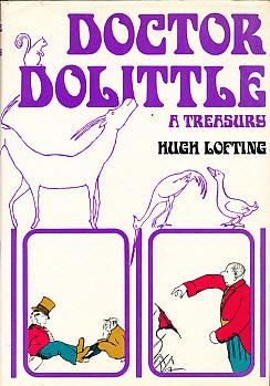 LOFTING, HUGH; FRICKER, OLGA [ED.] - Doctor Dolittle: A Treasury