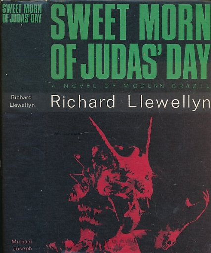 LLEWELLYN, RICHARD - Sweet Morn of Judas' Day