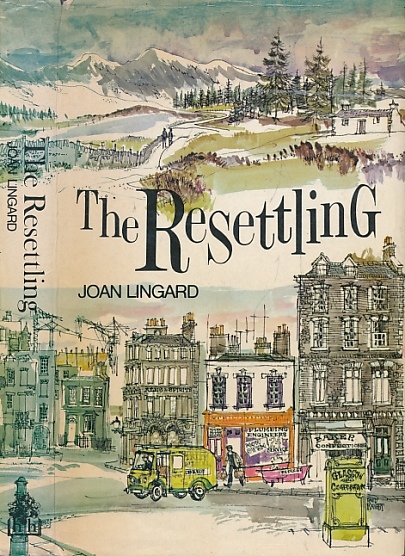 LINGARD, JOAN - The Resettling [Maggie]