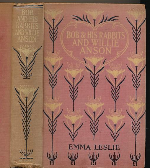 LESLIE, EMMA - Bob and His Rabbits + Willie Anson