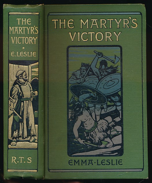 LESLIE, EMMA - The Martyr's Victory