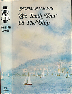 LEWIS, NORMAN - The Tenth Year of the Ship