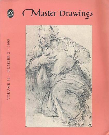 LOGAN, ANNE-MARIE S [ED.] - Master Drawings. Volume 36, Number 2. June 1998