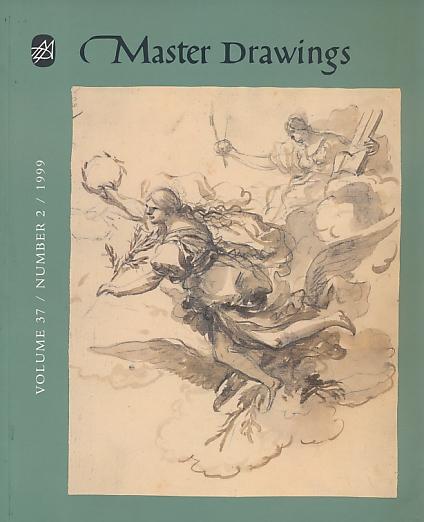 LOGAN, ANNE-MARIE S [ED.] - Master Drawings. Volume 37, Number 2. June 1999