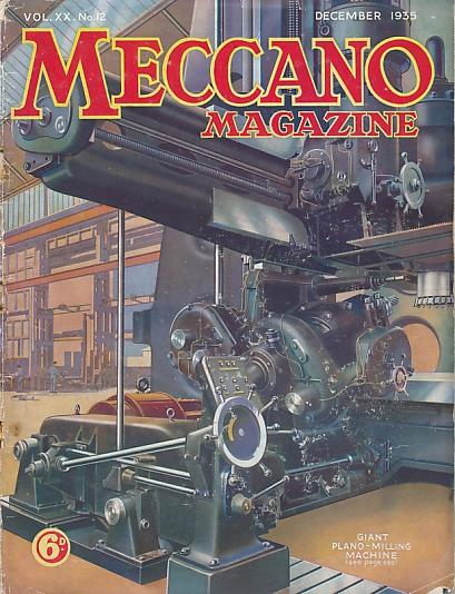 THE EDITOR - Meccano Magazine. December 1935
