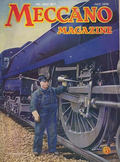 THE EDITOR - Meccano Magazine. July 1938