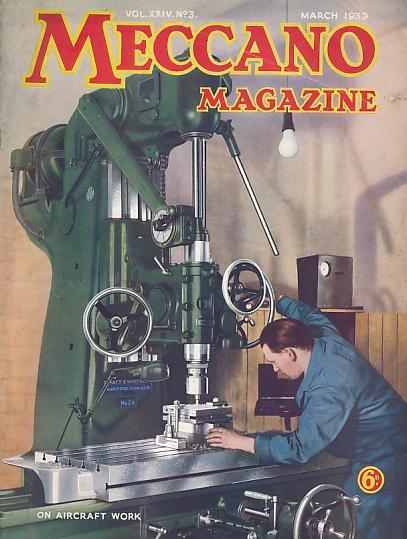 THE EDITOR - Meccano Magazine. March 1939