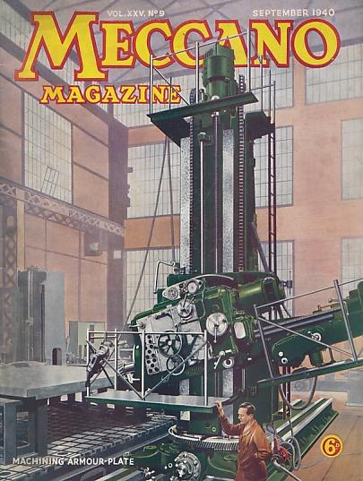 THE EDITOR - Meccano Magazine. September 1940