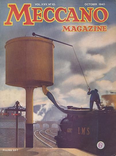 THE EDITOR - Meccano Magazine. October 1940