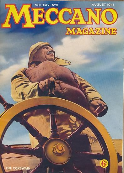 THE EDITOR - Meccano Magazine. August - December 1941. (Volume 26)