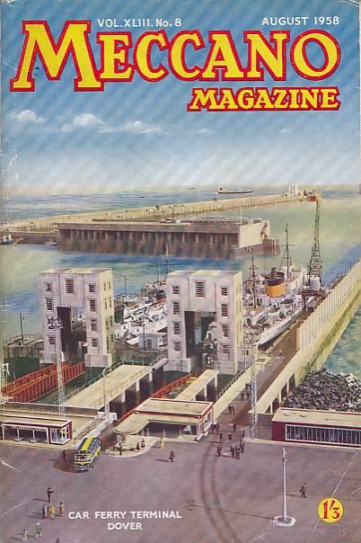 THE EDITOR - Meccano Magazine. August 1958
