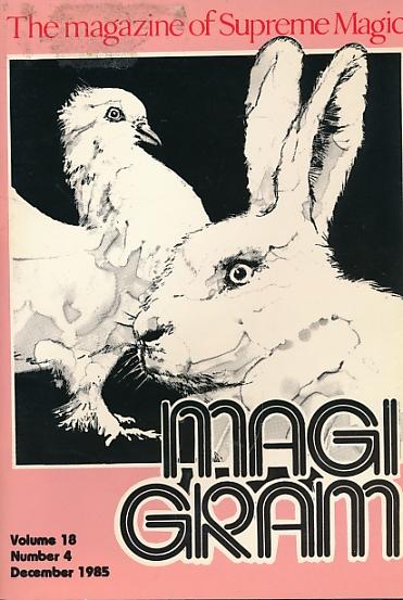 DE COURCY, KEN [ED.] - The Magigram. Volume 18 No. 4. December 1985