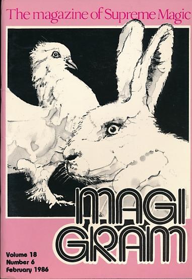 DE COURCY, KEN [ED.] - The Magigram. Volume 18 No. 6. February 1986