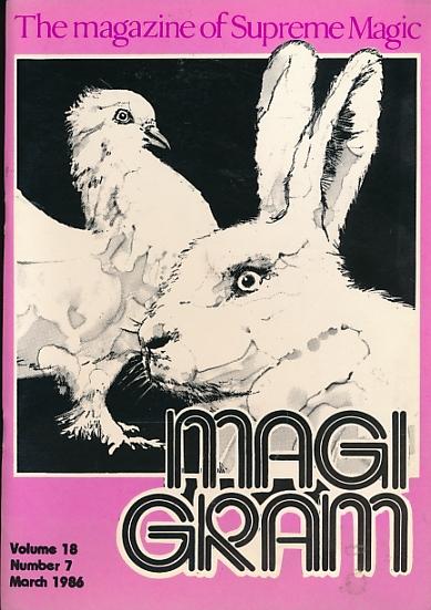 DE COURCY, KEN [ED.] - The Magigram. Volume 18 No. 7. March 1986