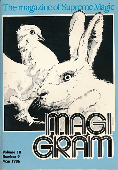 DE COURCY, KEN [ED.] - The Magigram. Volume 18 No. 9. May 1986