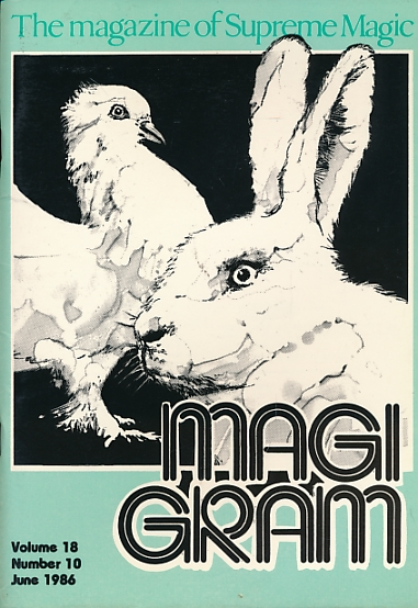 DE COURCY, KEN [ED.] - The Magigram. Volume 18 No. 10. June 1986