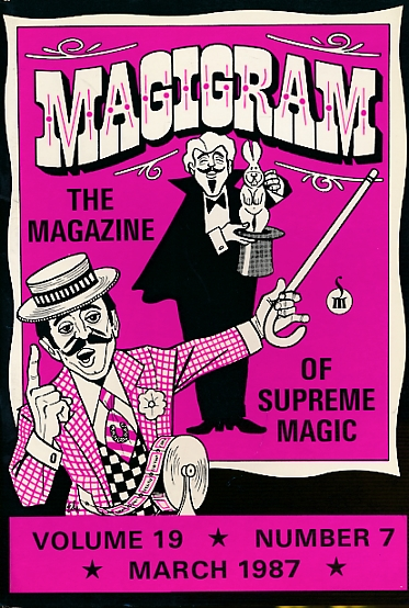 DE COURCY, KEN [ED.] - The Magigram. Volume 19 No. 7. March 1987