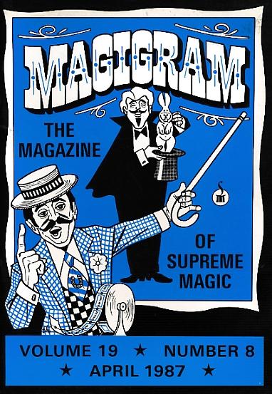 DE COURCY, KEN [ED.] - The Magigram. Volume 19 No. 8. April 1987