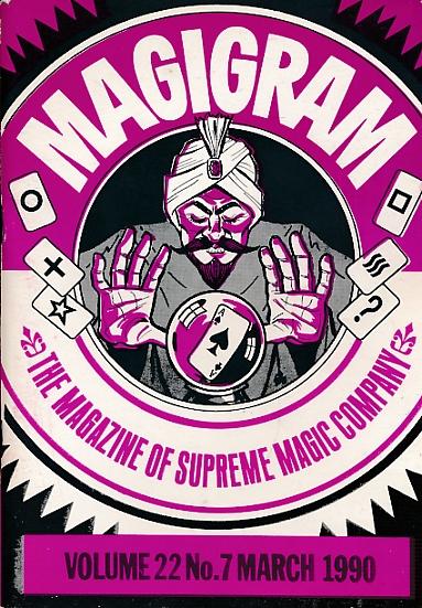 DE COURCY, KEN [ED.] - The Magigram. Volume 22 No. 7. March 1990