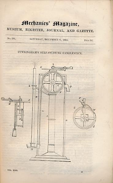 CUNNINGHAM, HENRY DUNCAN; WOODHOUSE, JAMES; &C - The Mechanics' Magazine, Museum, Register, Journal, and Gazette. Part CXLIII, December 1834