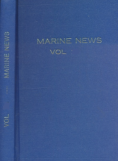 CROWDY, MICHAEL [ED.] - Marine News. Journal of the World Ship Society. Volume XXIII (23). January - December 1969