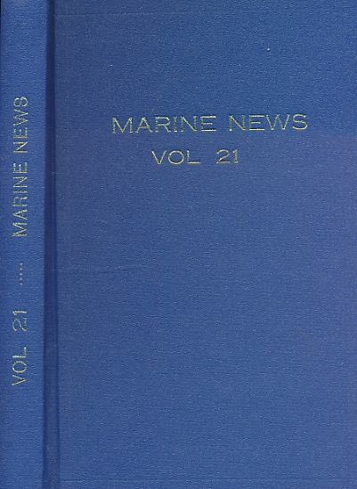 CROWDY, MICHAEL [ED.] - Marine News. Journal of the World Ship Society. Volume XXI (21). January - December 1967