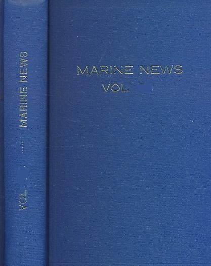 CROWDY, MICHAEL [ED.] - Marine News. Journal of the World Ship Society. Volume XXXVII (37). January - December 1983