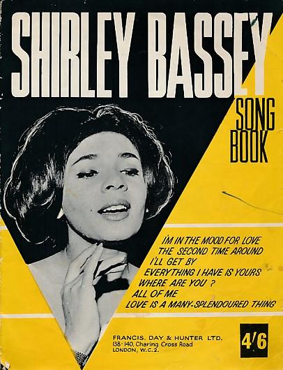 ADAMSON, HAROLD; MCHUGH, JIMMY; WEBSTER, PAUL FRANCIS; ET AL - Shirley Bassey Song Book