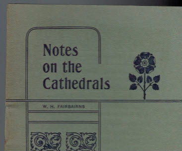 [FAIRBAIRNS, W H] - Notes on the Cathedrals No. 11: Norwich