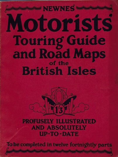 NEWNES - Newnes' Motorists' Touring Guide of the British Isles. Part 3