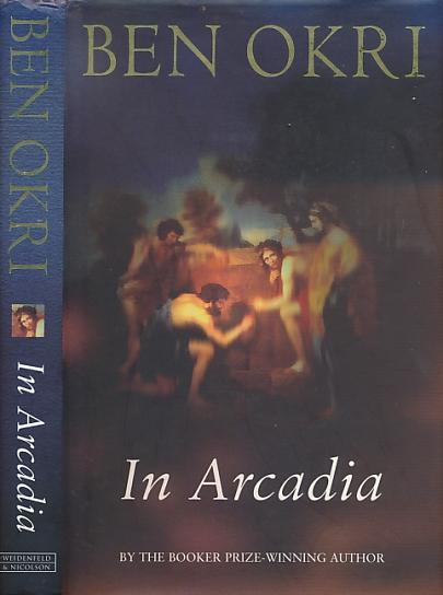 OKRI, BEN - In Arcadia