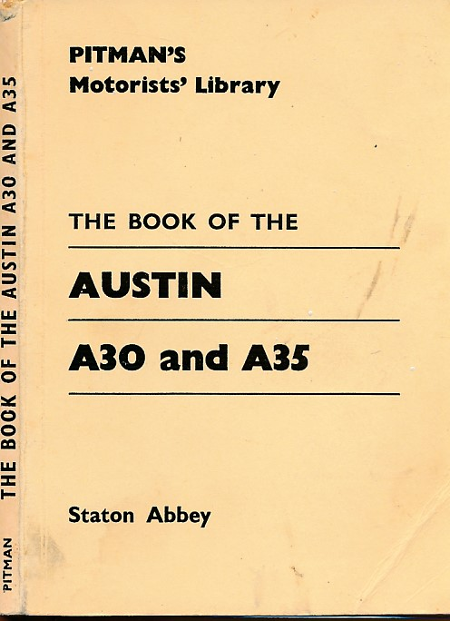 ABBEY, STATON - The Book of the Austin A30 and A35
