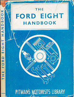 ABBEY, STATON - The Ford Eight Handbook
