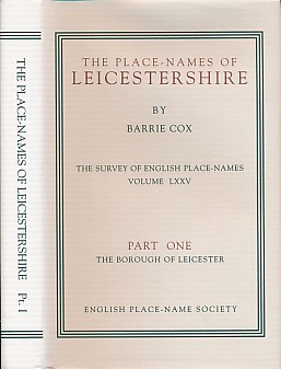 COX, BARRIE - The Place-Names of Leicestershire, Part 1. English Place-Name Society, Volume 75